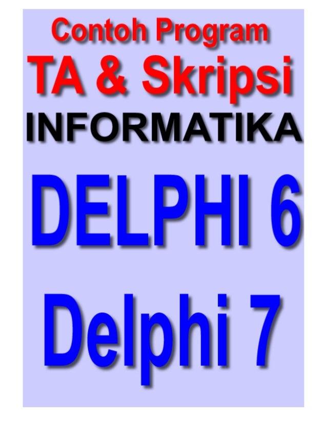 Contoh program delphi untuk tugas akhir dan skripsi