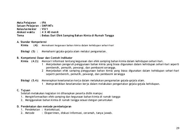 Mata Pelajaran : IPA Satuan Pelajaran : SMP/MTs Kelas/semester : VII/1 Alokasi waktu : 4 X 40 menit Tema : Bebas Dari Efek...