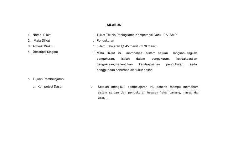 SILABUS1. Nama Diklat                   : Diklat Teknis Peningkatan Kompetensi Guru IPA SMP2. Mata Dilkat               : ...