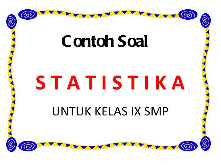 Soal Matematika Kelas Xi Ipa Statistika Dan Pembahasannya Mixealerts