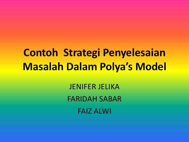 Contoh strategi penyelesaian masalah dalam polya's model