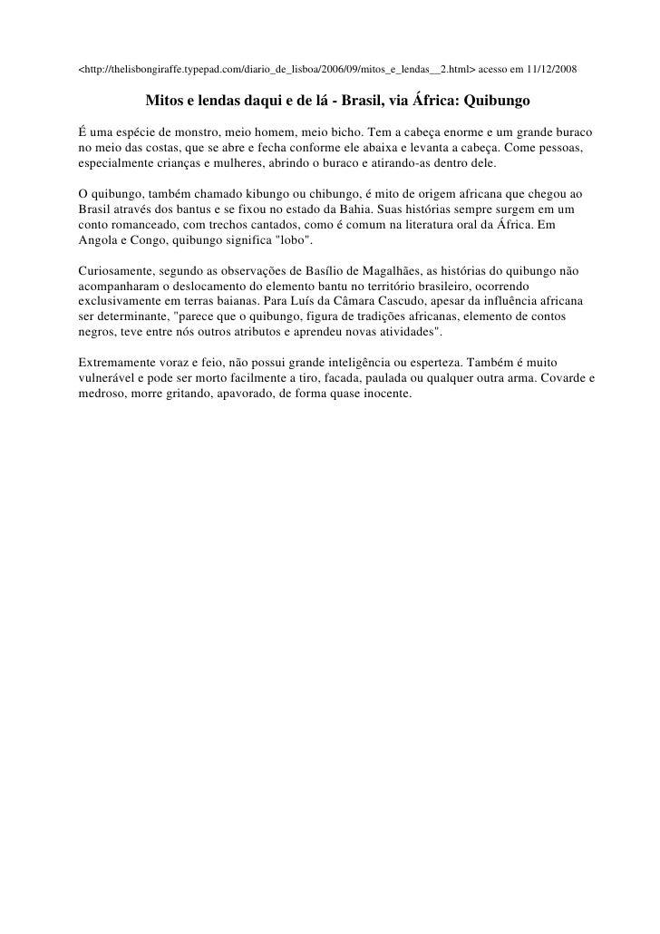<http://thelisbongiraffe.typepad.com/diario_de_lisboa/2006/09/mitos_e_lendas__2.html> acesso em 11/12/2008                ...