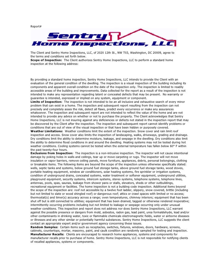 Report#The Client and Sentry Home Inspections, LLC, of 2020 12th St., NW T03, Washington, DC 20009, agree tothe terms and ...
