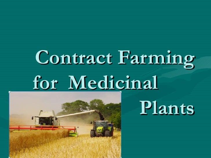Contract Farming for  Medicinal  Plants