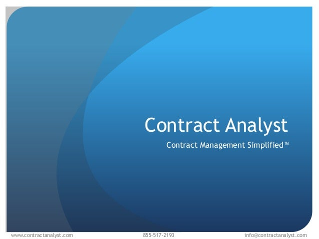 Contract Analyst                                  Contract Management Simplified™www.contractanalyst.com   855-517-2193   ...