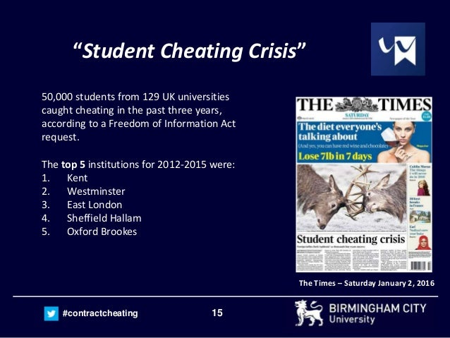 "15#contractcheating ""Student Cheating Crisis"" The Times – Saturday January 2, 2016 50,000 students from 129 UK universitie..."