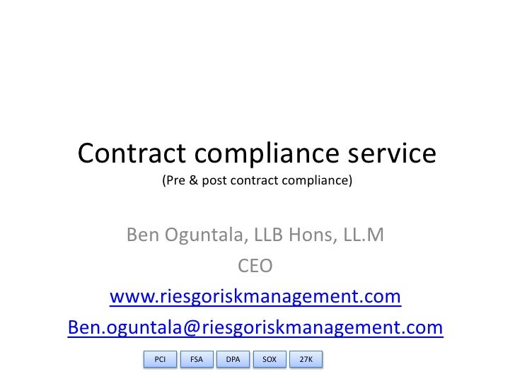 Contract compliance service          (Pre & post contract compliance)         Ben Oguntala, LLB Hons, LL.M                ...