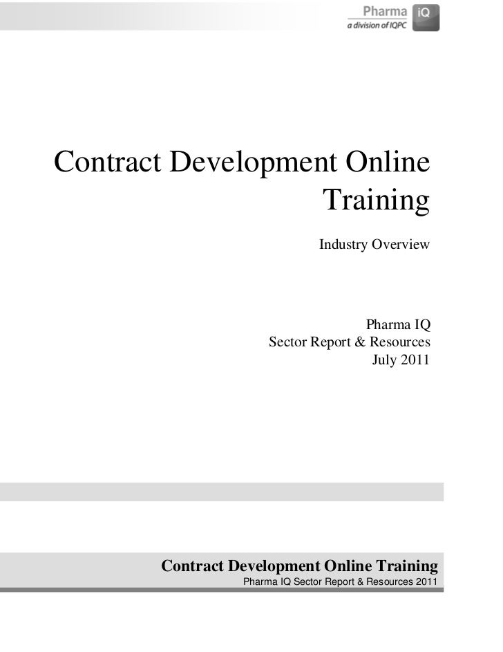 Clinical Contract Development and Trial Oversight - Online Training ReportClinical Contract Development and Trial Oversight - Industry  Report 2011