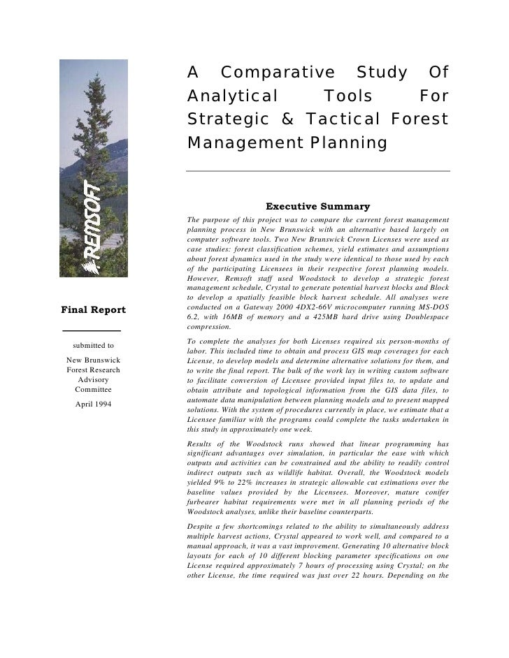 A Comparative Study Of Analytical Tools For Strategic & Tactical Forest Management Planning