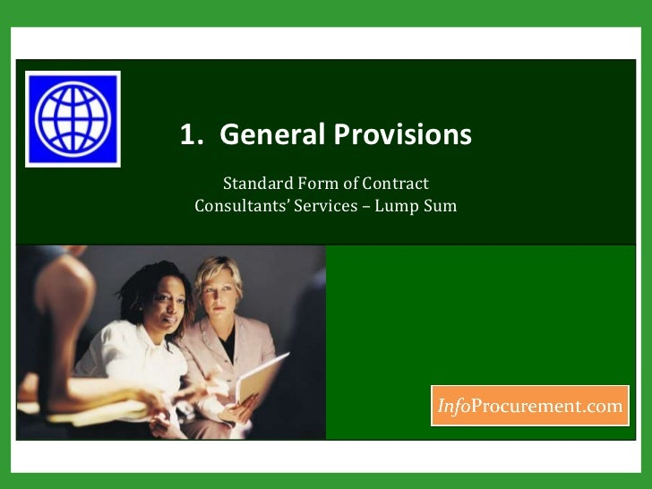 1.  General Provisions<br />Standard Form of Contract Consultants' Services – Lump Sum<br />