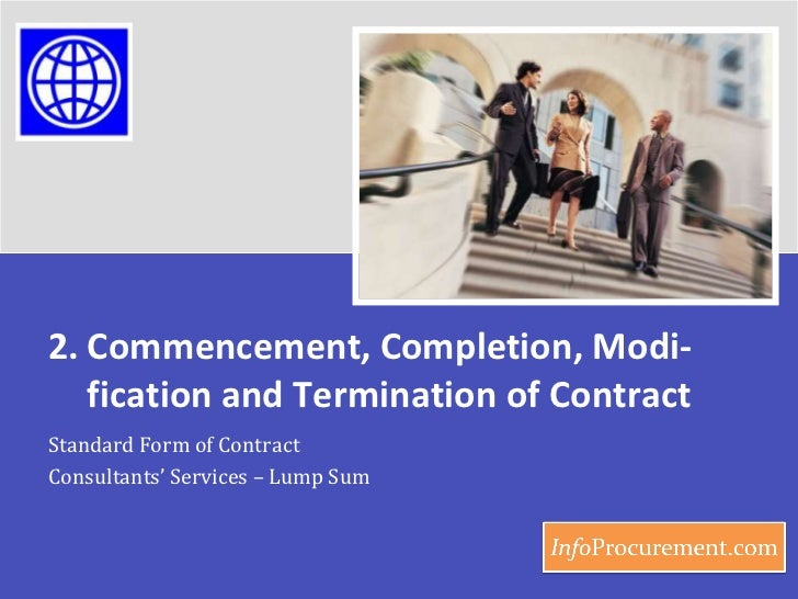 Contract for consultancy services   lump sum - b2 commencement and termination of contract