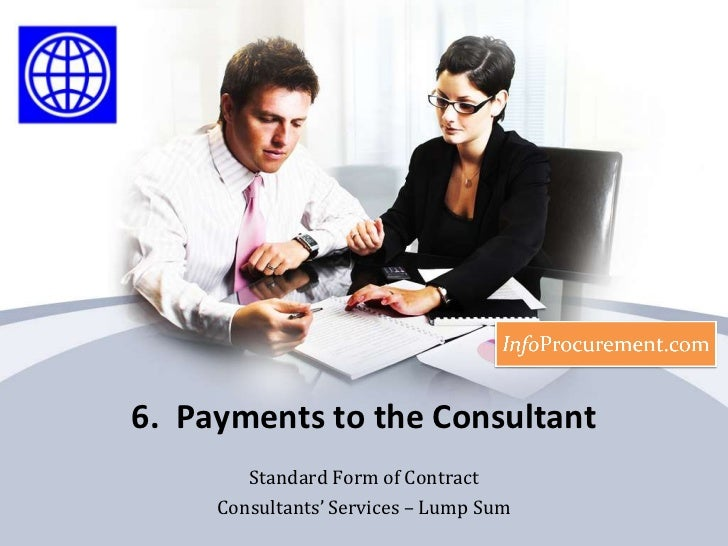 Contract for consultancy services   lump sum - b6 payments to the consultant