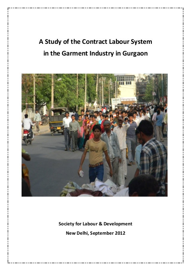 contract labour system in india 1 contract labour act in india: a pragmatic view meenakshi rajeev abstract labour management is one of the most crucial task of an entrepreneur.