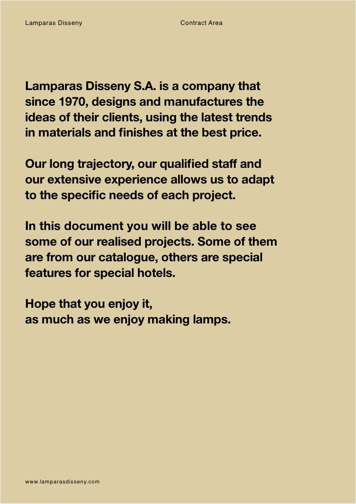 Lamparas Disseny             Contract AreaLamparas Disseny S.A. is a company thatsince 1970, designs and manufactures thei...