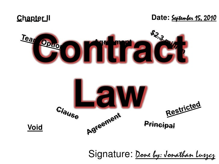 Chapter II<br />Date: September 15, 2010<br />Agreement<br />$2.3 million<br />Team Option<br />Contract Law<br />Restrict...
