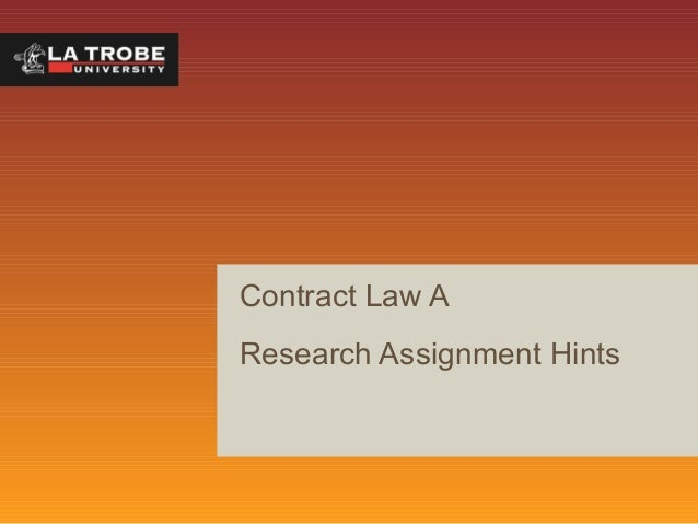 Contract Law A Research Assignment Hints