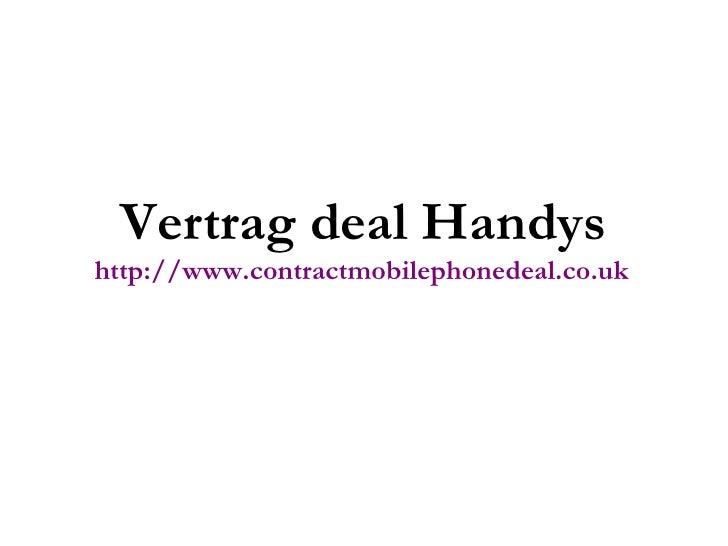 Vertrag deal Handys http://www.contractmobilephonedeal.co.uk