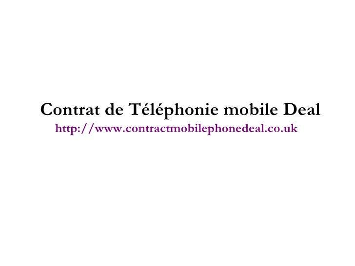 Contrat de Téléphonie mobile Deal