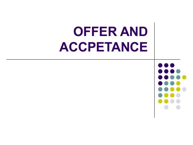Contract offer and accpetance