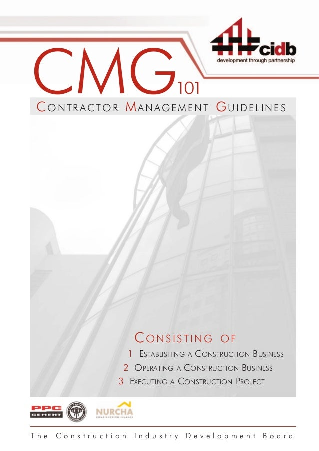 CMG CONTRACTOR MANAGEMENT GUIDELINES                                   101                      CONSISTING                ...