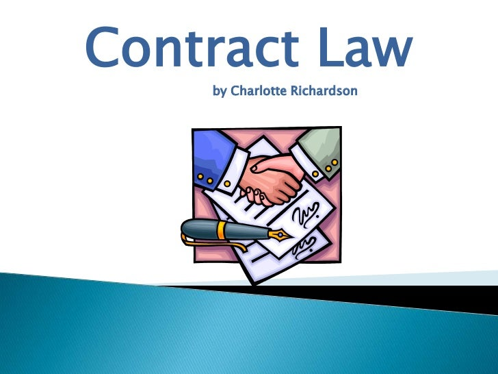 Contract Law    by Charlotte Richardson