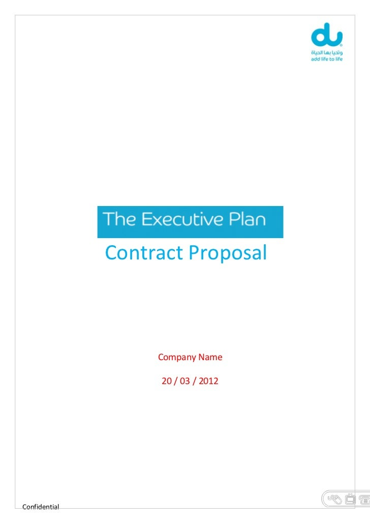 Contract Proposal                    Company Name                    20 / 03 / 2012Confidential