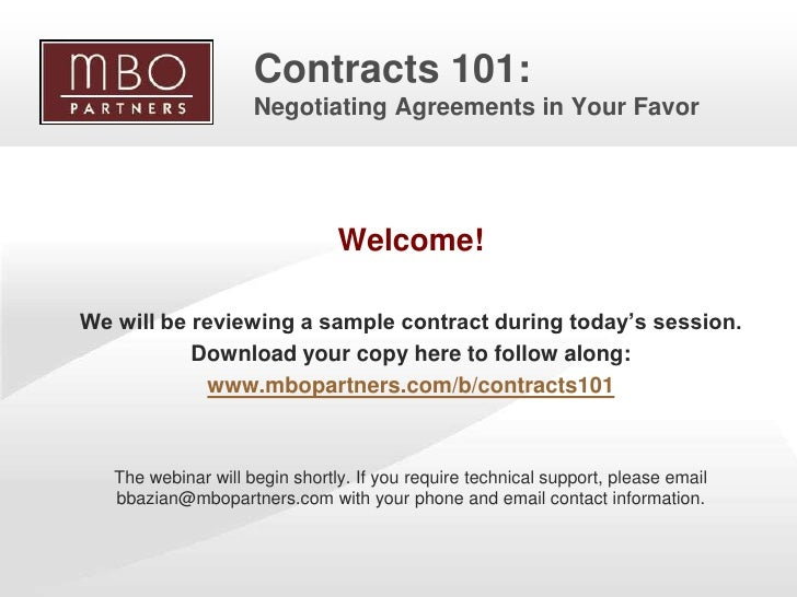 Contracts 101:                          Negotiating Agreements in Your Favor                                         Welco...