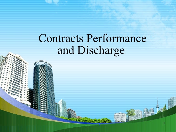 Contracts Performance and Discharge