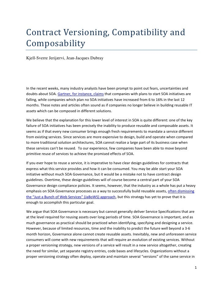 Contract Versioning, Compatibility and Composability Kjell-Sverre Jerijærvi, Jean-Jacques Dubray     In the recent weeks, ...