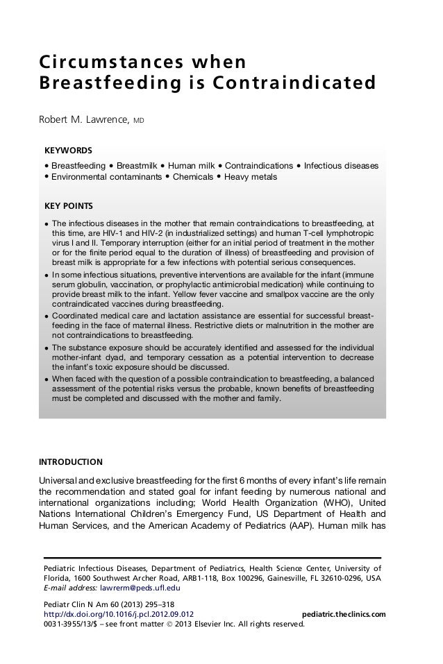 Circumstances whenBreastfeeding is ContraindicatedRobert M. Lawrence, MDINTRODUCTIONUniversal and exclusive breastfeeding ...