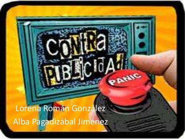 Lorena Román González Alba Pagadizábal Jiménez