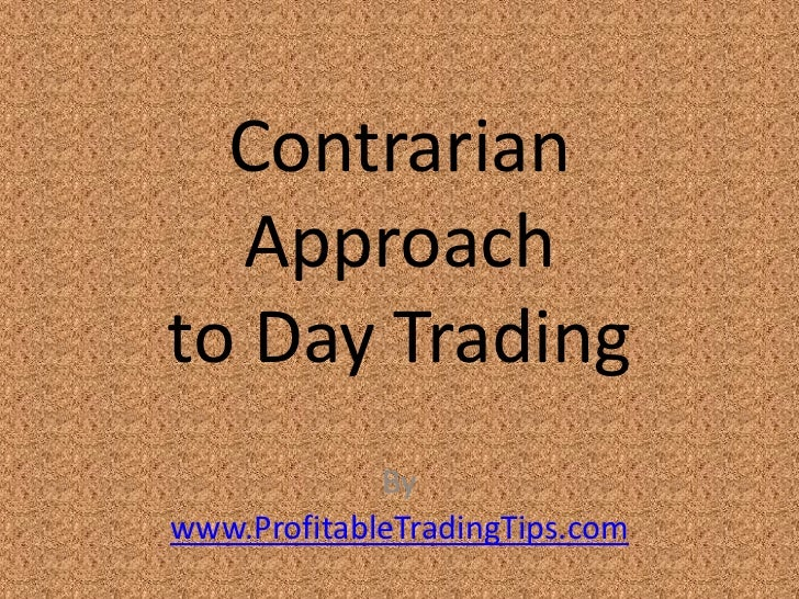 Contrarian Approach to Day Trading