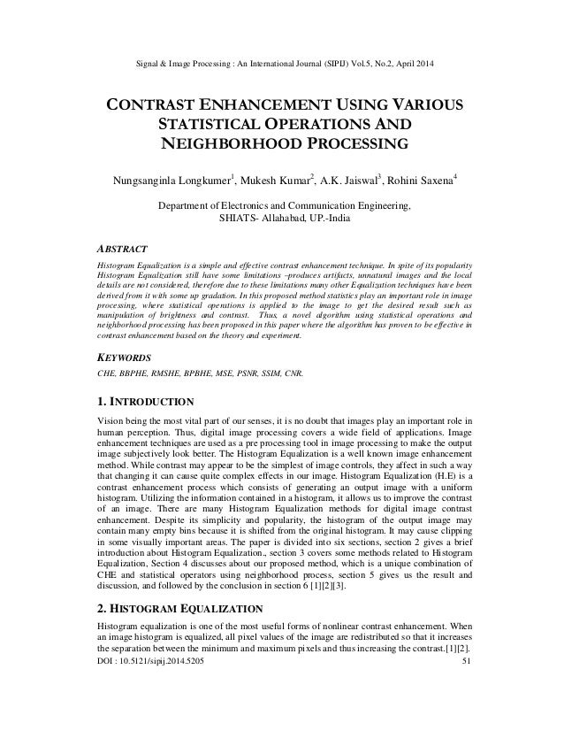 Contrast enhancement using various statistical operations and neighborhood processing