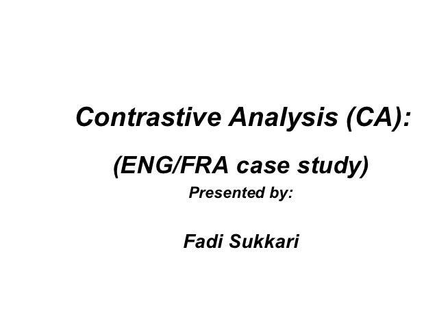 Contrastive analysis (ca)