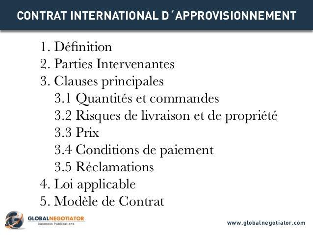 CONTRAT INTERNATIONAL D´APPROVISIONNEMENT 1. Définition 2. Parties Intervenantes 3. Clauses principales 3.1 Quantités et c...