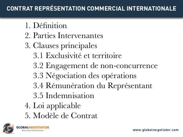 CONTRAT REPRÉSENTATION COMMERCIAL INTERNATIONALE 1. Définition 2. Parties Intervenantes 3. Clauses principales 3.1 Exclusi...