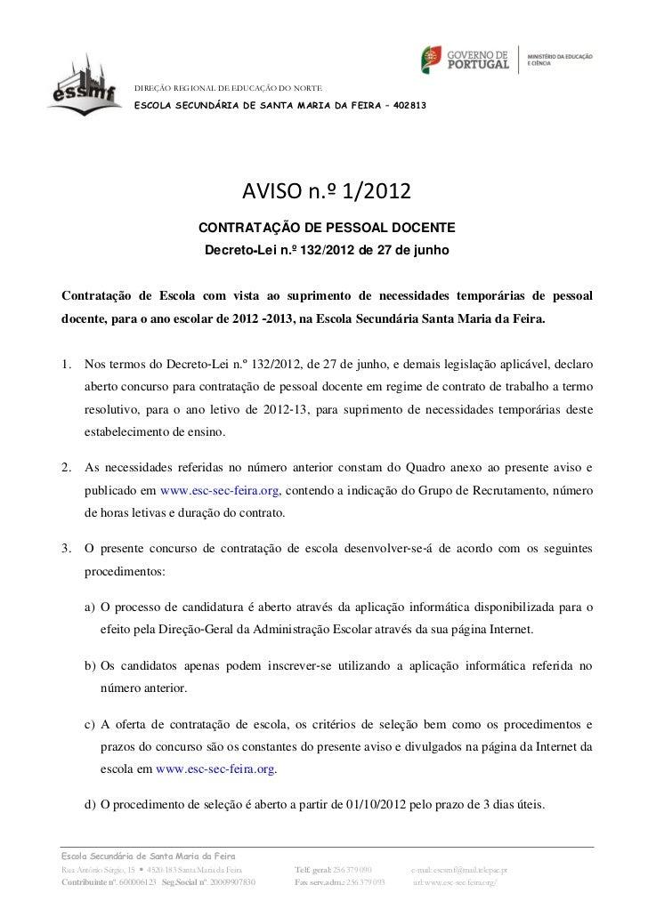 DIREÇÃO REGIONAL DE EDUCAÇÃO DO NORTE                   ESCOLA SECUNDÁRIA DE SANTA MARIA DA FEIRA – 402813                ...