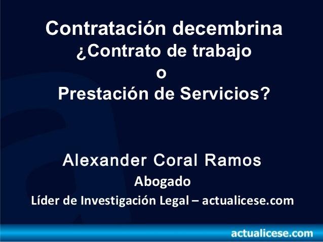 Contratación decembrina trabajo o servicios