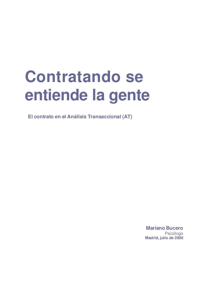 Contratando seentiende la genteEl contrato en el Análisis Transaccional (AT)                                              ...