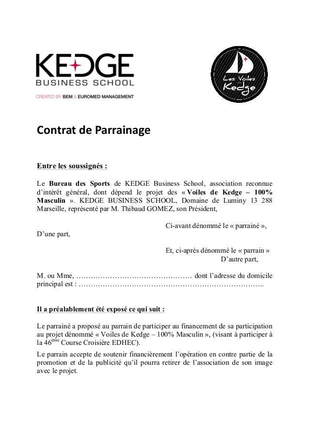 Contrat  de  Parrainage   Entre les soussignés : Le Bureau des Sports de KEDGE Business School, association reconnue...