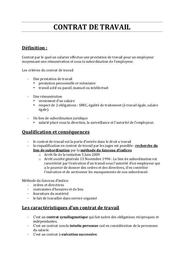 CONTRAT DE TRAVAIL    Définition :   Contrat par le quel un salarier effectue une pres...