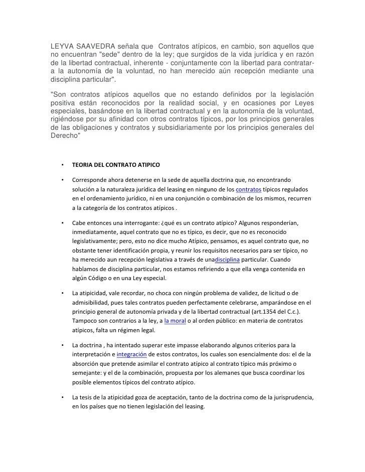 """LEYVA SAAVEDRA señala que Contratos atípicos, en cambio, son aquellos queno encuentran """"sede"""" dentro de la ley; que surgid..."""