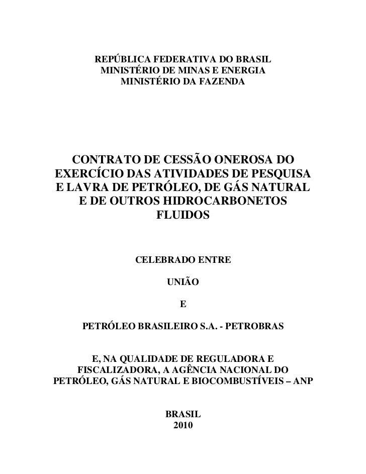 REPÚBLICA FEDERATIVA DO BRASIL         MINISTÉRIO DE MINAS E ENERGIA            MINISTÉRIO DA FAZENDA        CONTRATO DE C...