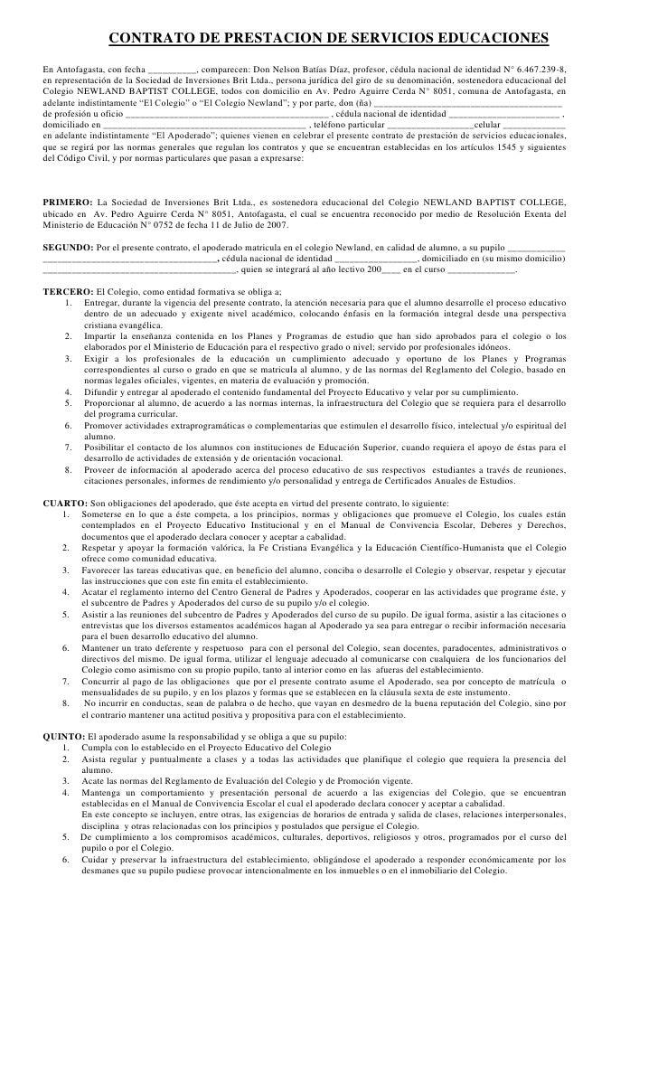 CONTRATO DE PRESTACION DE SERVICIOS EDUCACIONES<br />En Antofagasta, con fecha __________, comparecen: Don Nelson Batías D...