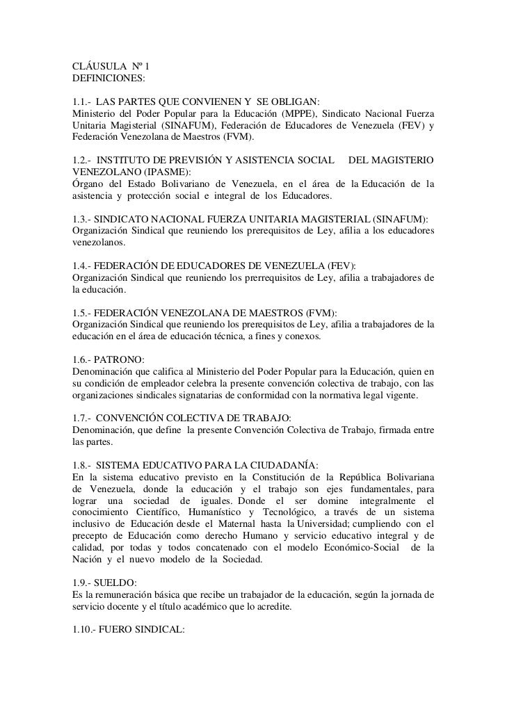 CLÁUSULA Nº 1DEFINICIONES:1.1.- LAS PARTES QUE CONVIENEN Y SE OBLIGAN:Ministerio del Poder Popular para la Educación (MPPE...