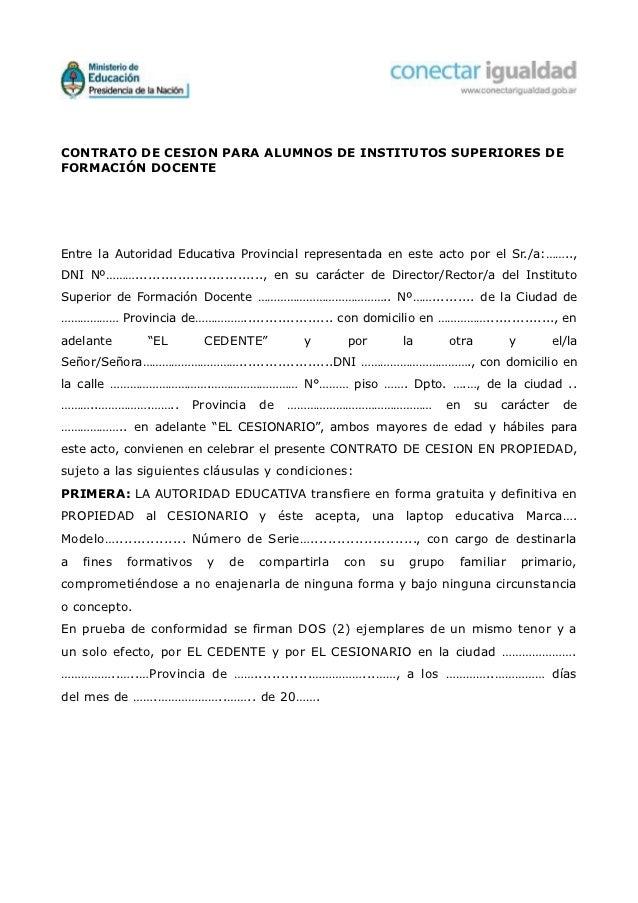 CONTRATO DE CESION PARA ALUMNOS DE INSTITUTOS SUPERIORES DEFORMACIÓN DOCENTEEntre la Autoridad Educativa Provincial repres...
