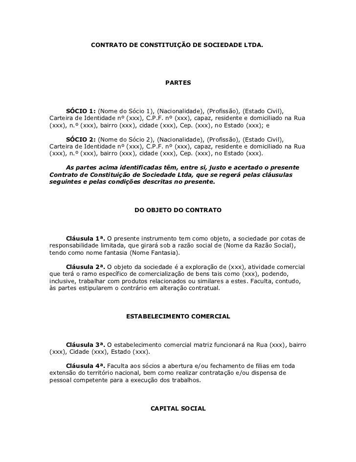 CONTRATO DE CONSTITUIÇÃO DE SOCIEDADE LTDA.                                       PARTES     SÓCIO 1: (Nome do Sócio 1), (...