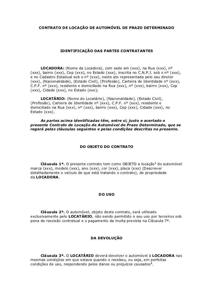 CONTRATO DE LOCAÇÃO DE AUTOMÓVEL DE PRAZO DETERMINADO                IDENTIFICAÇÃO DAS PARTES CONTRATANTES      LOCADORA: ...