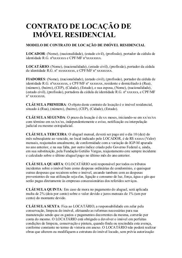 CONTRATO DE LOCAÇÃO DE IMÓVEL RESIDENCIAL MODELO DE CONTRATO DE LOCAÇÃO DE IMÓVEL RESIDENCIAL LOCADOR: (Nome), (nacionalid...