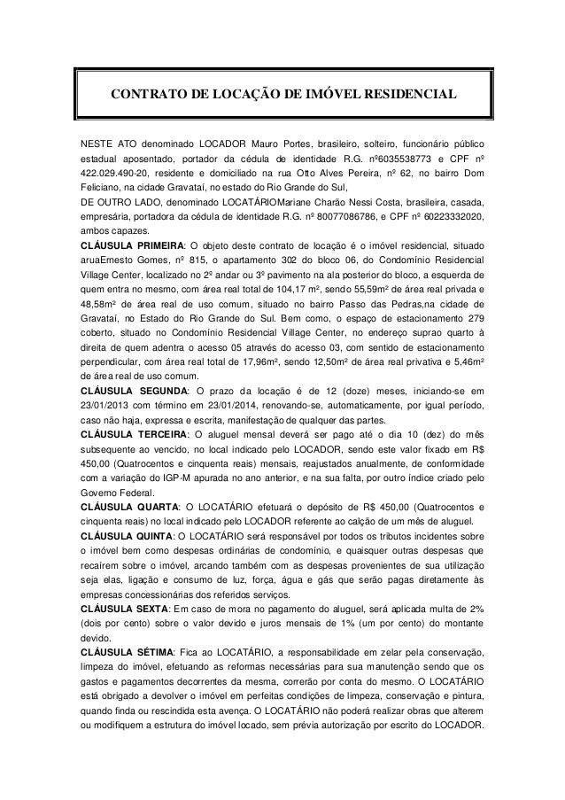 CONTRATO DE LOCAÇÃO DE IMÓVEL RESIDENCIALNESTE ATO denominado LOCADOR Mauro Portes, brasileiro, solteiro, funcionário públ...